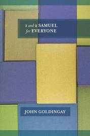 1 & 2 Samuel for Everyone by John Goldingay