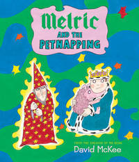 Melric and the Petnapping by David McKee image