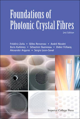 Foundations Of Photonic Crystal Fibres (2nd Edition) by Sergio G. Leon-Saval