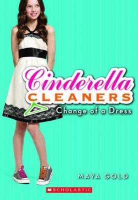 Change of a Dress by Maya Gold