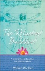The Reluctant Buddhist by William Woollard