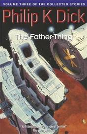 The Father-Thing by Philip K. Dick image