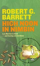 High Noon in Nimbin by Robert G. Barrett