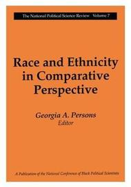 Race and Ethnicity in Comparative Perspective by Georgia A. Persons