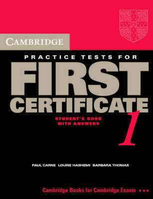 Cambridge Practice Tests for First Certificate 1 Self-study student's book by Paul Carne image