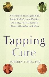 The Tapping Cure by Roberta Temes