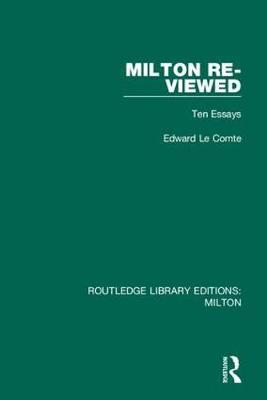 Milton Re-viewed by Edward Le Comte
