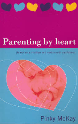 Parenting by Heart by Pinky McKay image