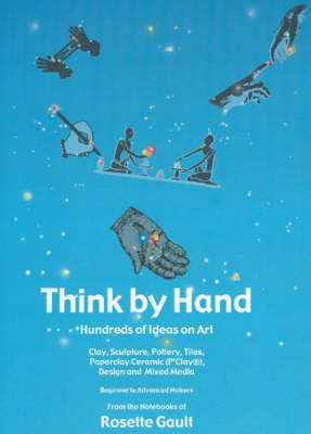 Think by Hand by Rosette Gault image
