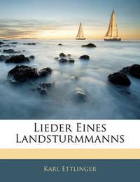 Lieder Eines Landsturmmanns by Karl Ettlinger image
