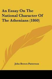 An Essay On The National Character Of The Athenians (1860) by John Brown Patterson image