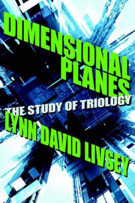 Dimensional Planes by Lynn David Livsey