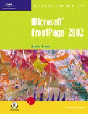 """""""Microsoft"""" FrontPage 2002: Introductory by Jessica Evans"""