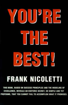 You're the Best by Frank C. Nicoletti