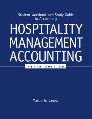 Student Workbook and Study Guide to accompany Hospitality Management Accounting, 9e by Martin G Jagels image