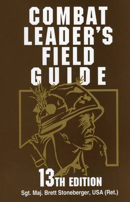 Combat Leader's Field Guide by Jeff Kirkham