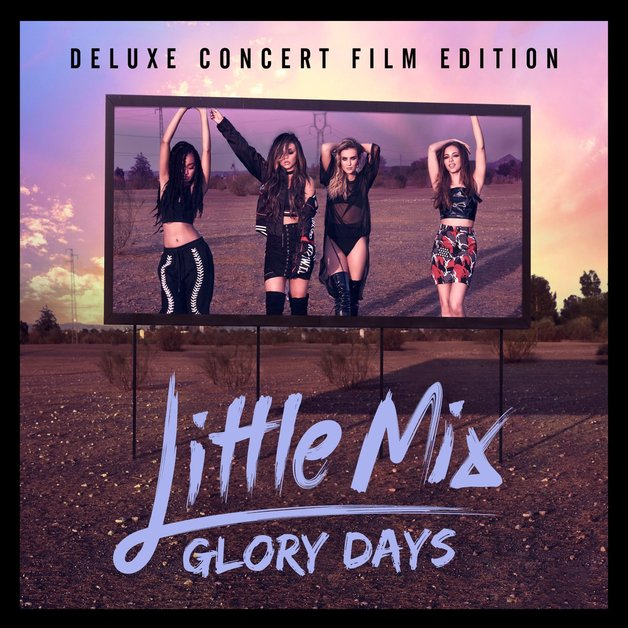 Glory Days (CD+DVD) by Little Mix
