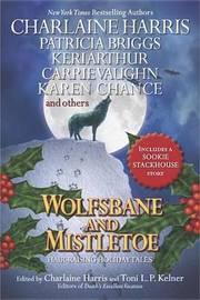 Wolfsbane and Mistletoe (incl Sookie Stackhouse story)