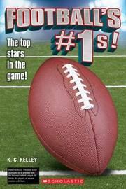 Football's No. 1s! by K C Kelley
