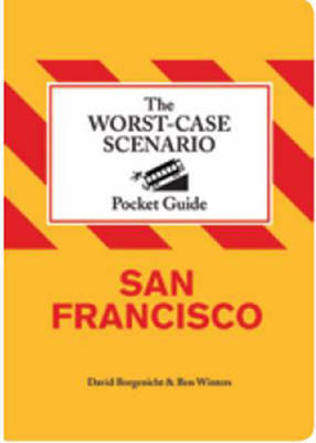 Worst-Case Scenario Pocket Guide: San Francisco by Ben Winters image
