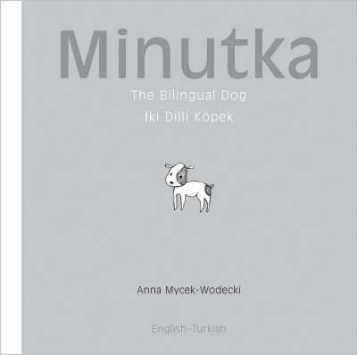 Minutka by Anna Mycek-Wodecki