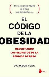 Codigo de La Obesidad, El by Jason Fung