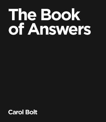 The Book Of Answers by Carol Bolt image