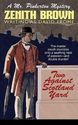 Two Against Scotland Yard by Zenith Brown image