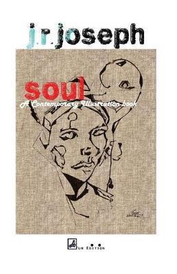Soul by J R Joseph