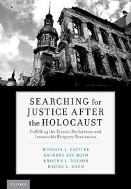 Searching for Justice After the Holocaust by Michael J. Bazyler
