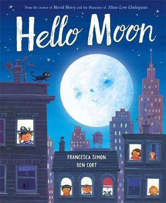 Hello Moon by Francesca Simon