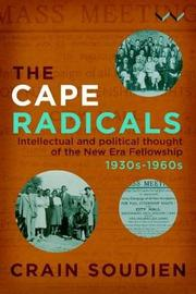 The Cape Radicals by Crain Soudien