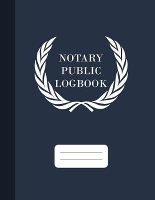 Notary Public Logbook by Graphyco Publishing image