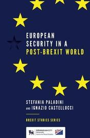 European Security in a Post-Brexit World by Stefania Paladini