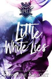 Little White Lies by Sapphire Knight