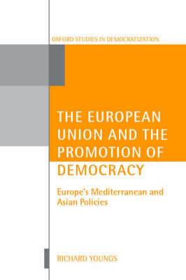 The European Union and the Promotion of Democracy by Richard Youngs image