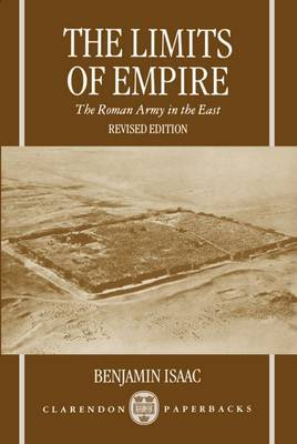 The Limits of Empire by Benjamin Isaac