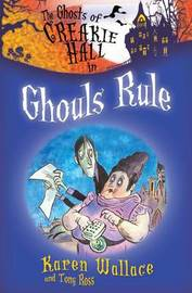 Ghouls Rule by Karen Wallace