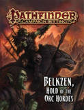 Pathfinder Campaign Setting: Belkzen, Hold of the Orc Hordes by Alex Greenshields