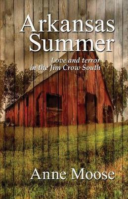 Arkansas Summer by Anne Moose image