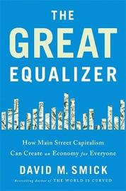 The Great Equalizer by David Smick