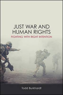 Just War and Human Rights by Todd Burkhardt image