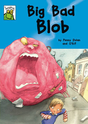 Big Bad Blob by Penny Dolan image