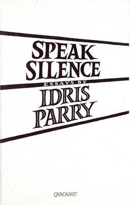 Speak Silence by Idris Parry image