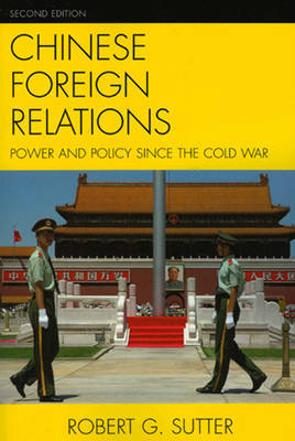 Chinese Foreign Relations by Robert G Sutter image