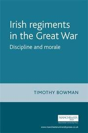 The Irish Regiments in the Great War by Timothy Bowman image