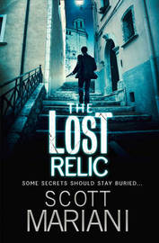The Lost Relic (Ben Hope #6) by Scott Mariani
