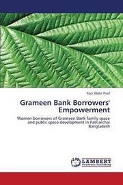 Grameen Bank Borrowers' Empowerment by Rouf Kazi Abdur