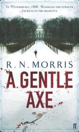 A Gentle Axe by R.N. Morris
