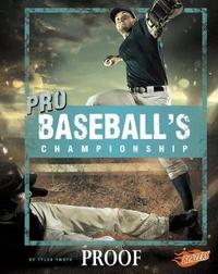 Pro Baseball's Championship by Tyler Omoth